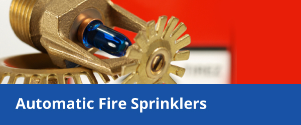 Automatic Fire Sprinklers
